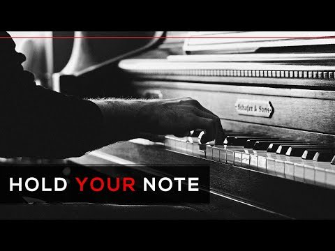 Hold Your Note