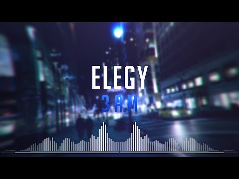 Elegy - 3 A.M. (Official Lyrics Video)