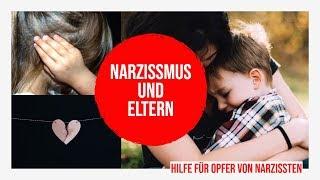 Narzissmus - Narzisstische Eltern - 10 Anzeichen