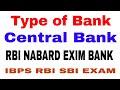 Type of banks ! Central Bank ! Sectoral Regulator ! Commercial Bank