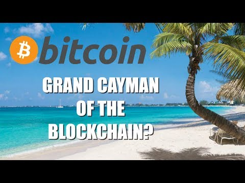 GRAND CAYMAN OF THE BLOCKCHAIN?