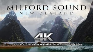 MILFORD SOUND in 4K UHD New Zealand's Wonder | Nature Relaxation™ Short Ambient Film