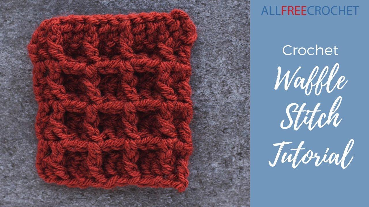 Crochet Waffle Stitch Allfreecrochetcom