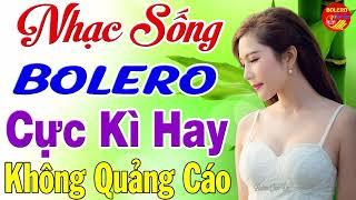 Đây Mới Là Nhạc Sống Theo Yêu Cầu - LK Nhạc Sống Thôn Quê Trữ Tình Bolero Disco Cực Kì Hay
