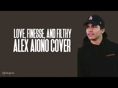 Alex Aiono - LOVE, Finesse, and Filthy (Lyrics)