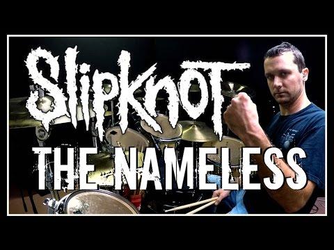 SLIPKNOT - The Nameless - Drum Cover