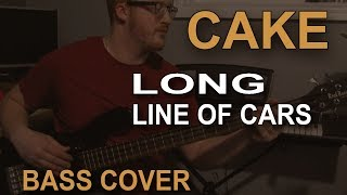 Gambar cover Cake - Long Line of Cars (Bass Cover)