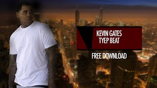 FREE KEVIN GATES TYPE BEAT -BAD BLOOD (Prod. By J