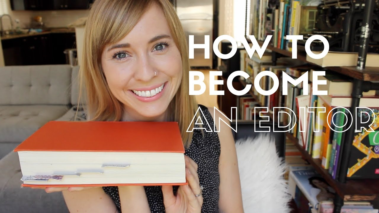 How to Become an Editor