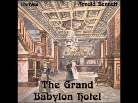 The Grand Babylon Hotel by Arnold BENNETT P.1  Detective Fiction   Full AudioBook