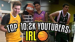 TOP 10 BEST 2K YOUTUBERS AT IRL BASKETBALL!! ft. LSK, JESSERTHELAZER & CASHNASTY
