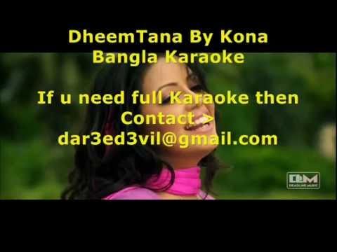 DheemTana by Kona Bangla Karaoke