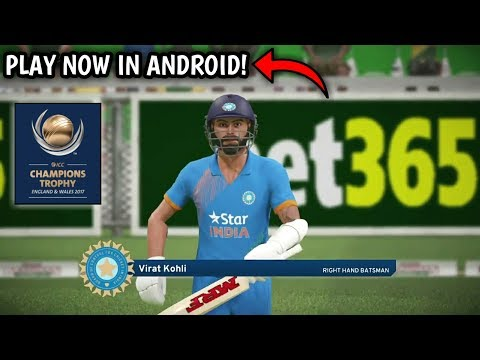 How To Play ICC CT17 Cricket Game In Your Android For Free.