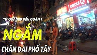 Ngắm chân dài Phố tây Bùi Viện ban đêm - Saigon today đi từ quận 10 đến quận 1