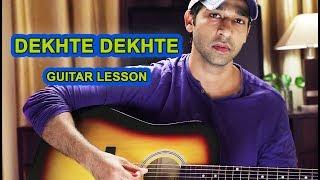 DEKHTE DEKHTE LEAD GUITAR LESSON BY VEER KUMAR