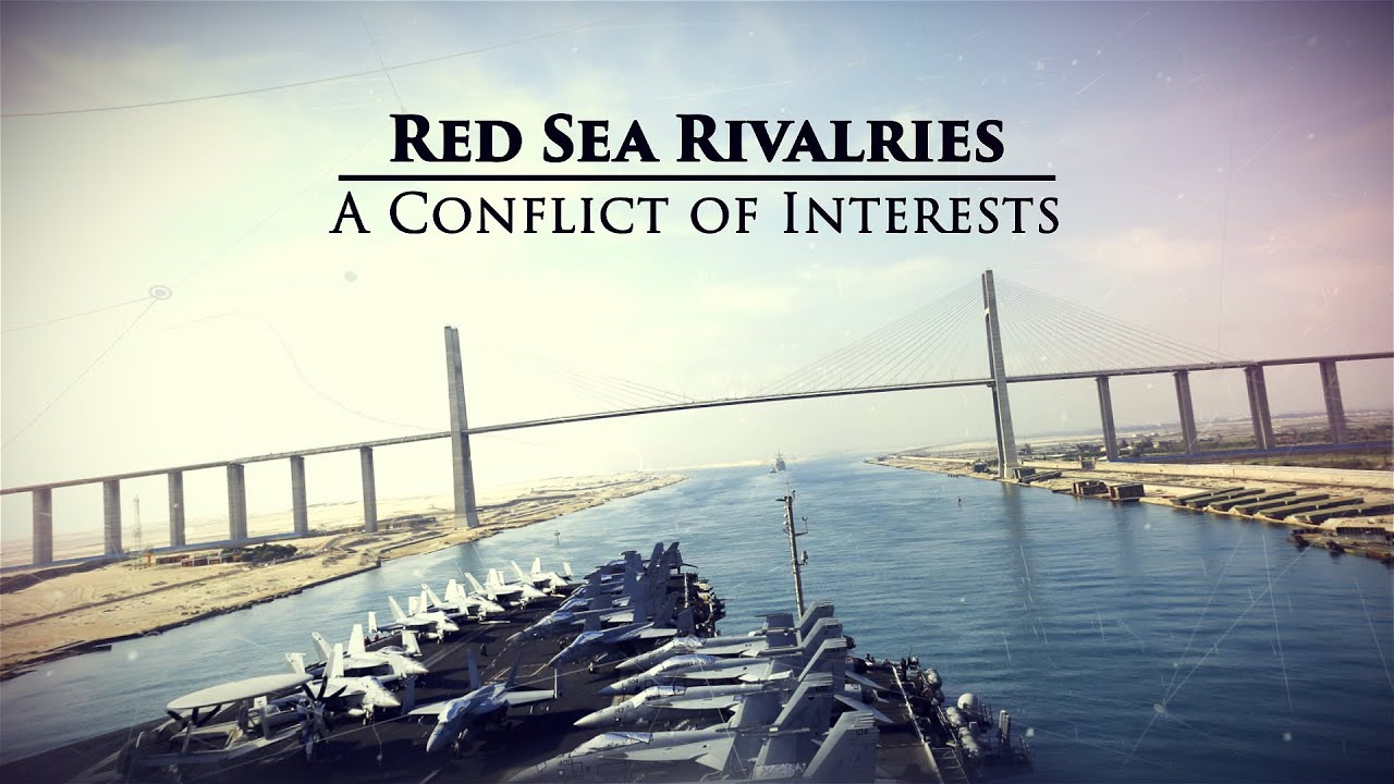 Great Decisions: Red Sea Rivalries
