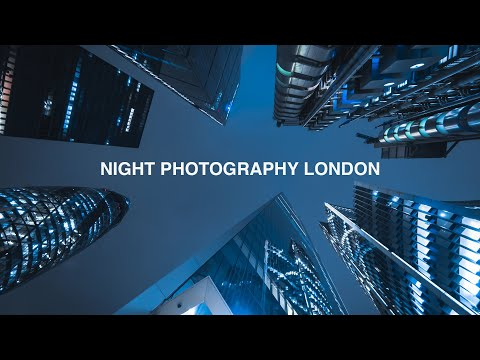 NIGHT PHOTOGRAPHY | LONDON