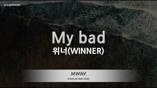 [짱가라오케/노래방] 위너(WINNER)-My bad [ZZangKARAOKE]