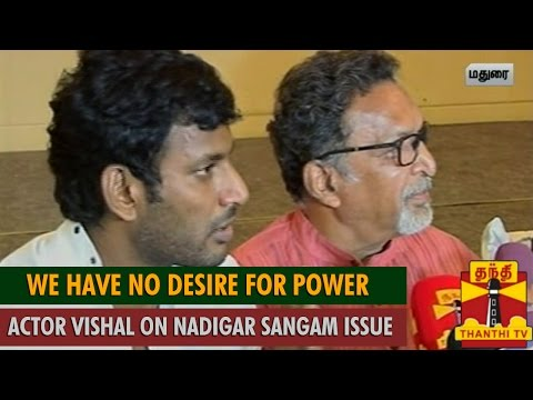 We have no Desire for Power : Actor Vishal on Nadigar Sangam Issue - Thanthi TV