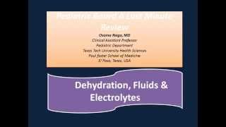 Management of dehydrations, Fluids, and electrolytes in Pediatrics