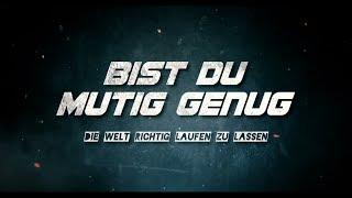Bist Du Mutig Genug - Der Film - LIOST Bayern