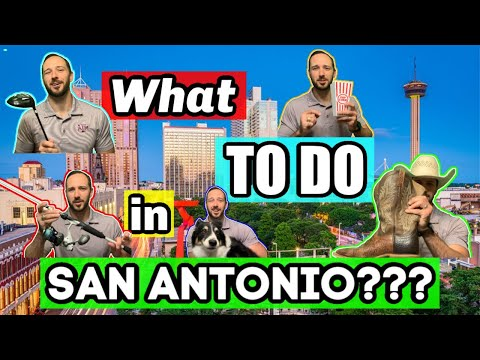 Things To Do in San Antonio! - Top 50 | Living in San Antonio Texas