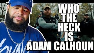 "{{ REACTION }} Adam Calhoun ""Racism "" (Official Music Video) - Who the f**k does he think he is!!!"