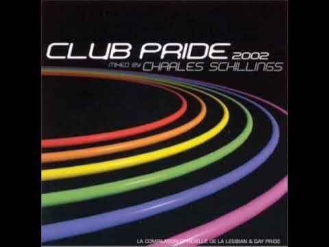 Charles Schillings - Club Pride 2002
