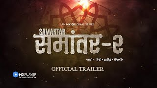 Samantar 2 - Official Trailer | MX Original Series | Streaming on @MX Player  from 1 July