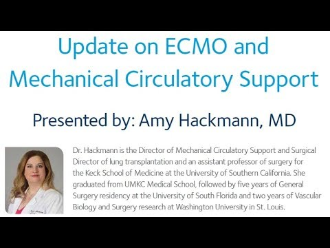 Update on ECMO and Mechanical Circulatory Support by Amy Hackmann, MD