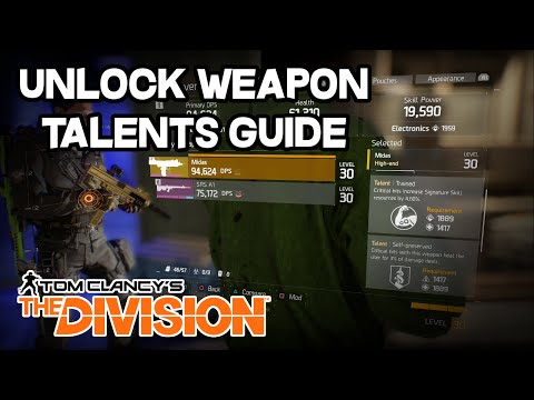 The Division - Unlock Weapon Talents Guide