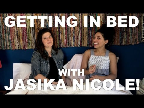 Getting in Bed with JASIKA NICOLE!