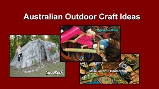 Australian Diy Outdoor Craft Ideas For Kids And Teens