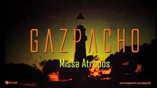 Gazpacho - Missa Atropos (Album Montage)