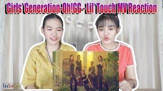 Girls'Generation-Oh!GG - Lil' Touch MV รีแอคชั่น Reaction (Thai Ver.) | SeaSunSand