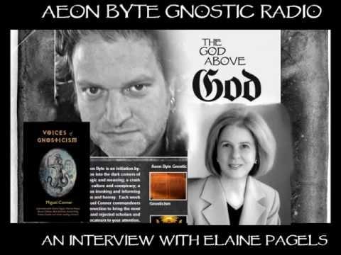 Elaine Pagels on Gnosticism: Aeon Byte Gnostic Radio