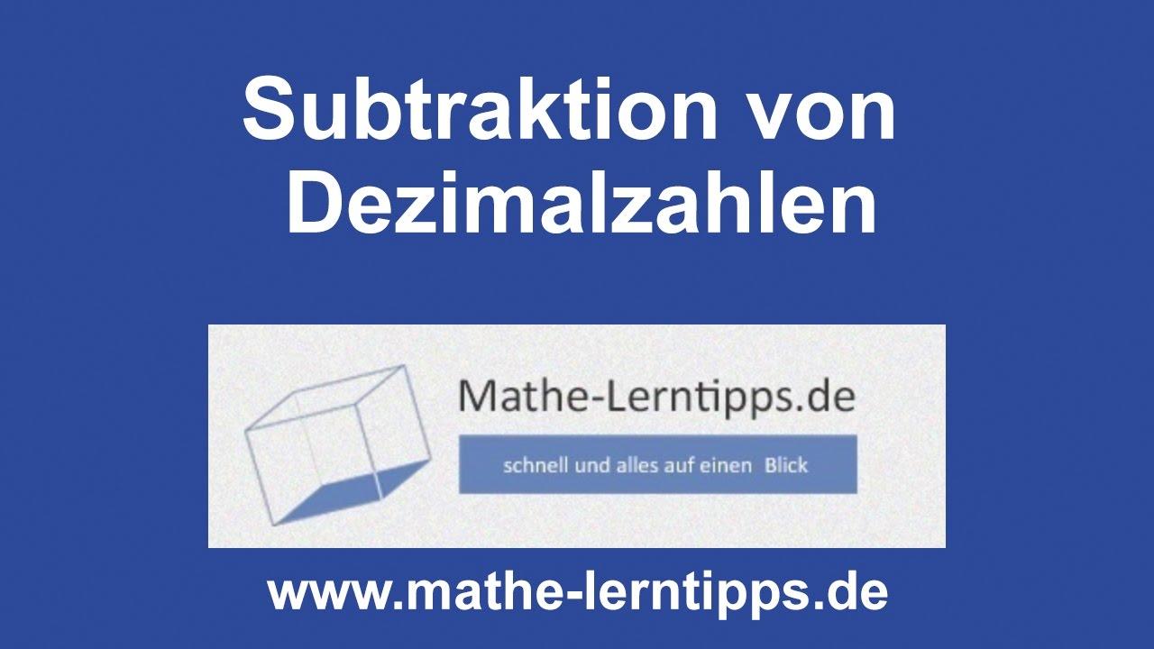 subtraktion von dezimalzahlen - mathe-lerntipps.de - youtube