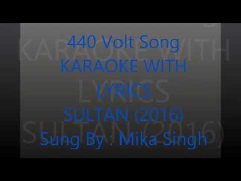 440  Volt Karaoke With Lyrics Sultan