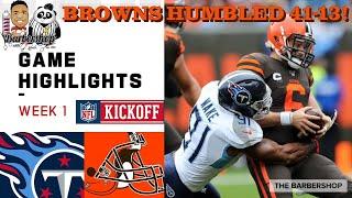 NFL Week 1 Browns vs Titans Recap| Browns Humbled 41-13!