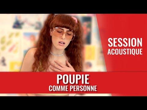 Youtube: POUPIE – Comme personne (session acoustique)