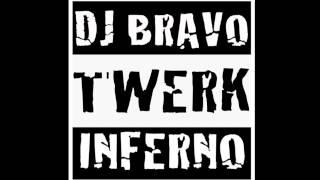 DJ Bravo - Twerk Inferno