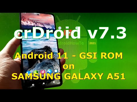 crDroid v7.3 Android 11 for Samsung Galaxy A51 - GSI ROM