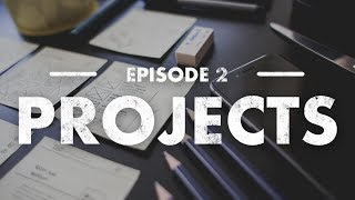 Design Projects | How to Get Started in Design - Episode 2