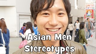Japanese Men React to Asian Men Stereotypes (Interview)