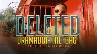 Dramaboi- The Bag (Deleted Video)