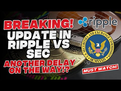 Ripple XRP News – BREAKING! RIPPLE VS SEC LAWSUIT UPDATE! SEC IS TRYING TO GET ANOTHER EXTENSION!