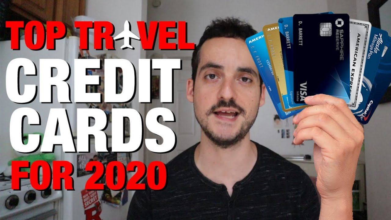 Best Travel Cards 2020.Top 7 Best Credit Cards For Travel In 2020 Travel For Free