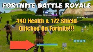53) Fortnite Battle Royale 440 Health & 172 Shield Glitches On Fortnite!!! (+ Commentary).