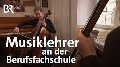 Musiklehrer an der Berufsfachschule | Ich mach's | Beruf | Ausbildung | BR