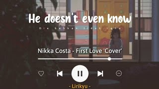 First Love - Nikka Costa 'Nadia & Yoseph Cover' (Lyrics Terjemahan) It's my first love